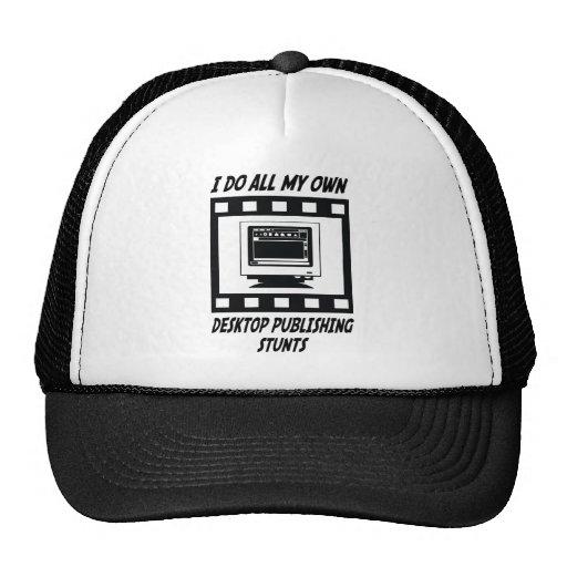 Desktop Publishing Stunts Trucker Hat