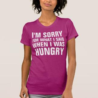 DÉSOLÉ POUR CE QUE J'AI DIT QUAND J'ÉTAIS T-shirt