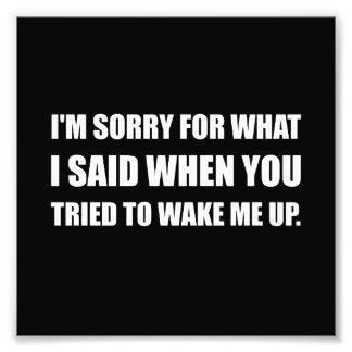 Désolé pour ce qui a indiqué Wake Up Photo D'art