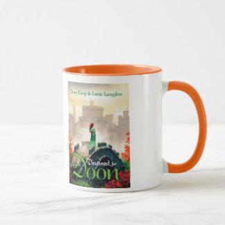Destined for Doon mug