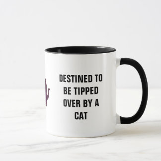 Destined To Be Tipped Over By Cat Mug