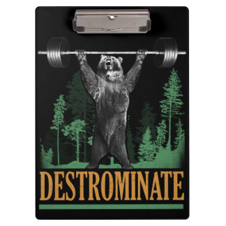 Destrominate - Bear - Funny Workout Inspirational Clipboard