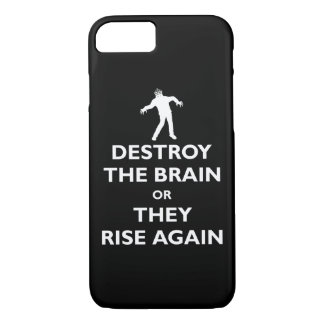 Destroy the Brain iPhone 7 Case