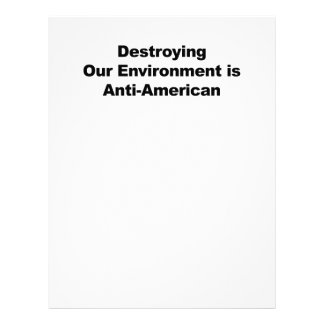Destroying Our Environment is Anti-American Letterhead