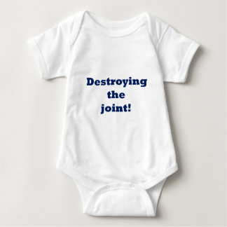destroying the joint baby bodysuit