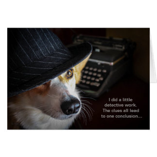 Detective Corgi Birthday card