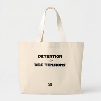 DETENTION, OF the TENSIONS - Word games Large Tote Bag