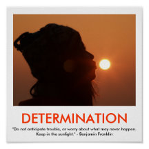 Determination Motivational Poster on Determination Motivational Poster