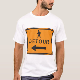 Detour Sign Mens T-Shirt
