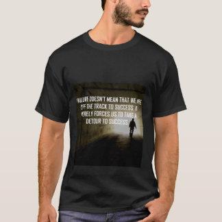 Detour to success! T-Shirt