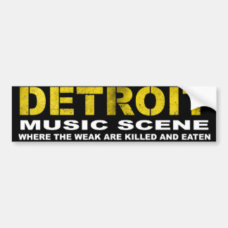 Detroit music scene bumper sticker
