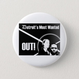 Detroit's Most Wanted Out Button
