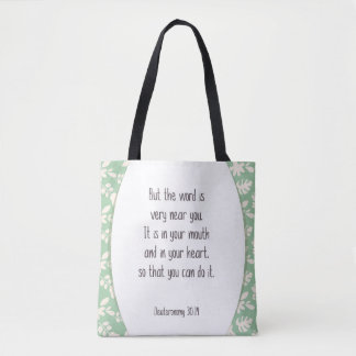 Deut. 30:14 But the Word is very near you . . . Tote Bag