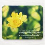 Deuteronomy 31:6 Bible Verse Yellow Flower Mousepad
