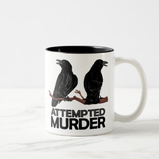 Deux corneilles = tentatives de meurtre mug bicolore