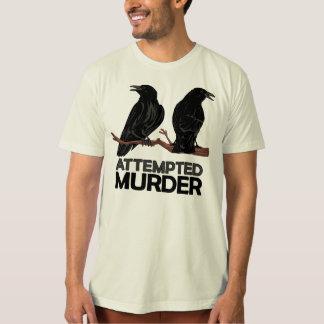Deux corneilles = tentatives de meurtre tshirt