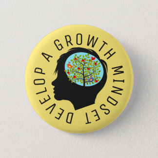 Develop A Growth Mindset Education Reform 2 Inch Round Button