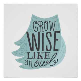 Développez-vous sage comme un hibou - l'art des poster