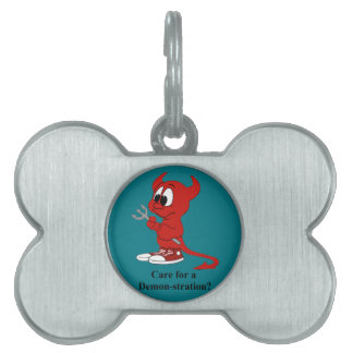 Devil Care for a DEMONstration? Pet ID Tag
