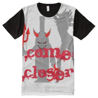 Devil come closer All-Over-Print T-Shirt