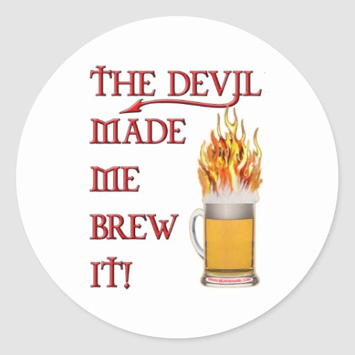 Devil Made Me Brew It - Beer Stickers