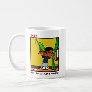 """devil, YOU DON'T WANT NONE!!!"" Mug"