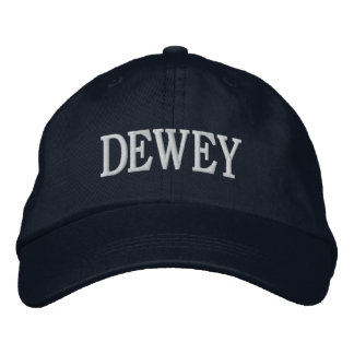 DEWEY hat Embroidered Baseball Cap