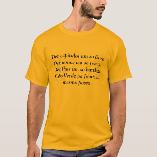 Dez capitulos um so livroDez ramos um so tronco... T-Shirt