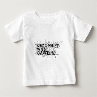 dezombify with caffeine baby T-Shirt