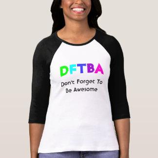 DFTBA T-Shirt