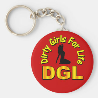 DGL Dirty Girls For Life Keychain