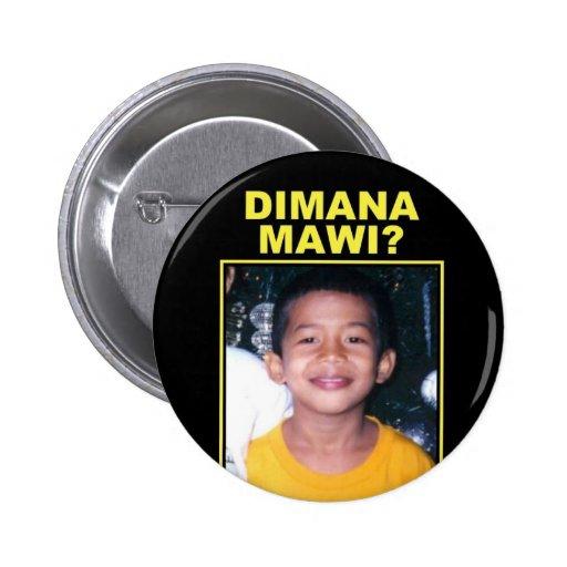 Di Mana Mawi Campaign Button