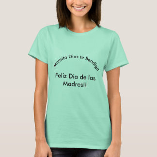 Dia de las Madres T-Shirt
