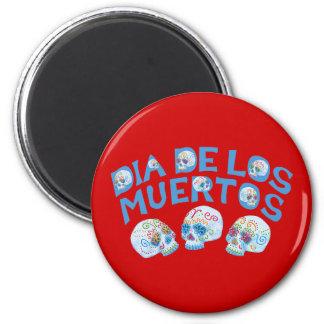 Dia de los Muertos 2 Inch Round Magnet