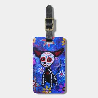 Dia de los Muertos Chihuahua Luggage Tag