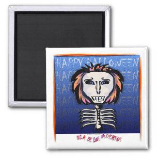 Dia de los Muertos / Happy Halloween Square Magnet