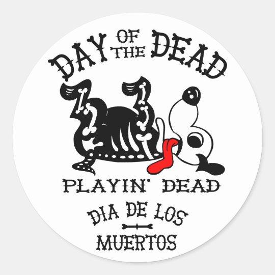 Dia De Los Muertos Playin Dead Dog Sticker Zazzle Ca