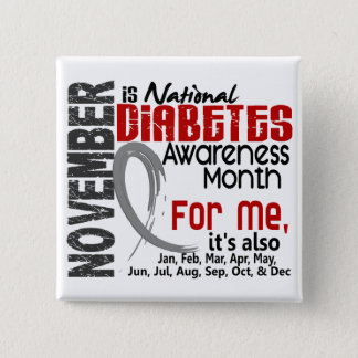 Diabetes Awareness Month Every Month For ME 2 Inch Square Button