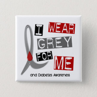 Diabetes I Wear Grey For ME 37 2 Inch Square Button