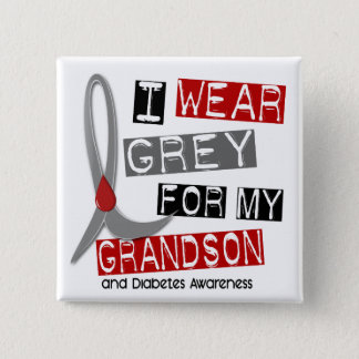 Diabetes I Wear Grey For My Grandson 37 2 Inch Square Button