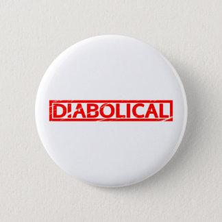 Diabolical Stamp 2 Inch Round Button