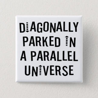 Diagonally Parked 2 Inch Square Button
