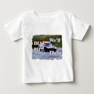 DIAL 911 We'll Be There Tees