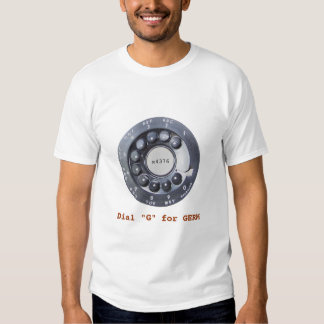 """Dial """"G"""" for GERM T Shirt"""