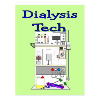 Dialysis Technician--Fresenius Machine Design Postcard