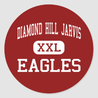 Diamond Hill Jarvis - Eagles - High - Fort Worth Round Sticker