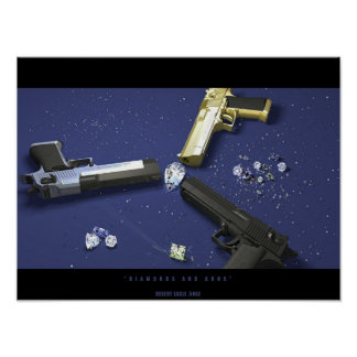Diamonds and Guns Posters
