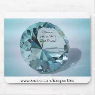 diamonds are a girls best friend mouse pad