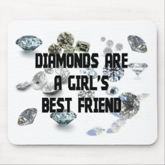 Diamonds Are A Girl's Best Friend Mouse Pad