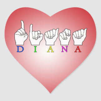 DIANA ASL FINGERSPELLED NAME SIGN HEART STICKER